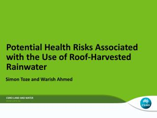 Potential Health Risks Associated with the Use of Roof-Harvested Rainwater
