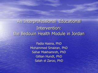 An Interprofessional  Educational Intervention: the Bedouin Health Module in Jordan
