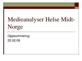 Medieanalyser Helse Midt-Norge