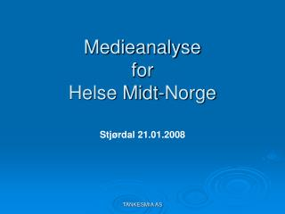 Medieanalyse  for  Helse Midt-Norge