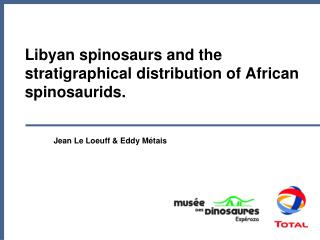 Libyan spinosaurs and the stratigraphical distribution of African spinosaurids.
