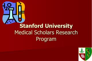 Stanford University Medical Scholars Research Program