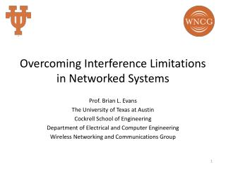 Overcoming Interference Limitations in Networked Systems