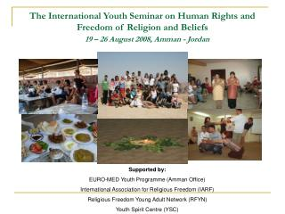 Supported by: EURO-MED Youth Programme (Amman Office)