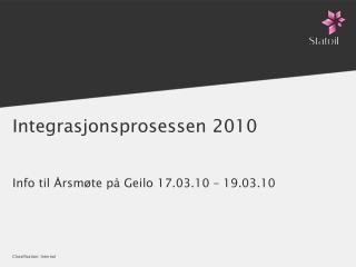 Integrasjonsprosessen 2010