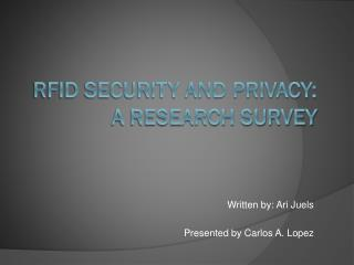 RFID Security and Privacy: A Research Survey