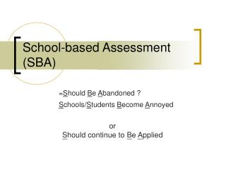 School-based Assessment SBA