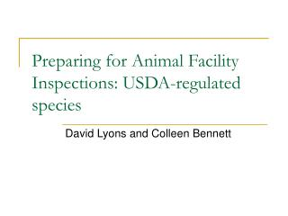 Preparing for Animal Facility Inspections: USDA-regulated species
