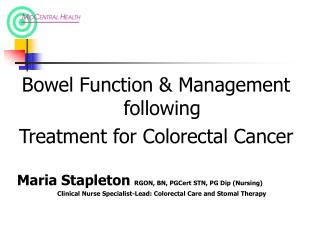 Bowel Function & Management following Treatment for Colorectal Cancer