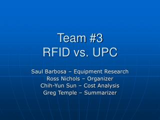 Team #3 RFID vs. UPC