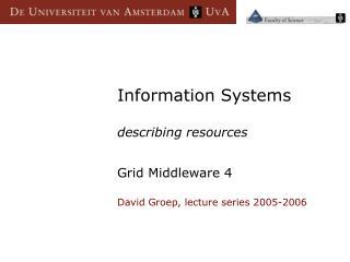 Information Systems describing resources