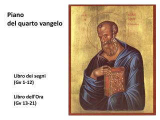 Libro dei segni  (Gv 1-12) Libro dell'Ora (Gv 13-21)