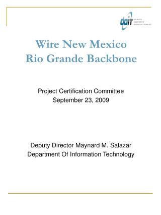 Wire New Mexico Rio Grande Backbone