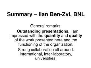 Summary – Ilan Ben-Zvi, BNL