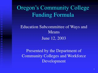 Oregon's Community College Funding Formula