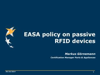 EASA policy on passive RFID devices