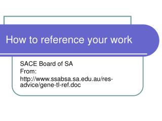 How to reference your work