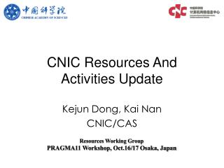 CNIC Resources And Activities Update