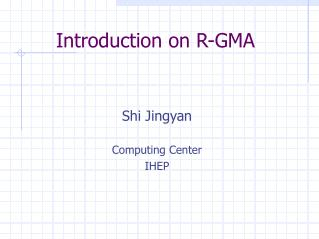 Introduction on R-GMA