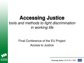 Accessing Justice tools and methods to fight discrimination in working life