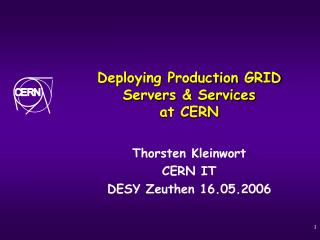 Deploying Production GRID Servers & Services at CERN