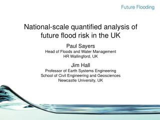 National-scale quantified analysis of future flood risk in the UK