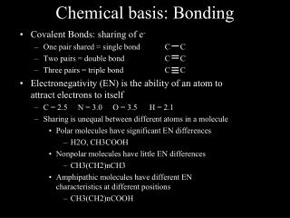 Chemical basis: Bonding
