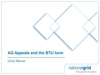 AQ Appeals and the BTU form