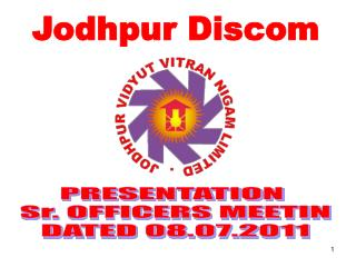 PRESENTATION  Sr. OFFICERS MEETIN DATED 08.07.2011