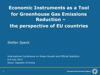 Economic Instruments as a Tool  for Greenhouse Gas Emissions Reduction �
