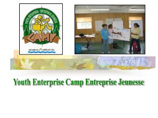 Youth Enterprise Camp Entreprise Jeunesse
