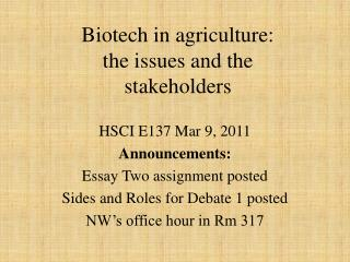 Biotech in agriculture: the issues and the stakeholders