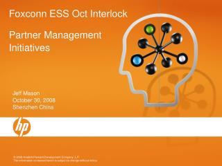 Foxconn ESS Oct Interlock Partner Management Initiatives