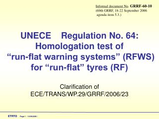 Clarification of ECE/TRANS/WP.29/GRRF/2006/23