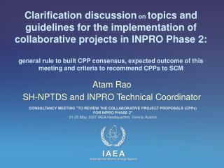 Atam Rao SH-NPTDS and INPRO Technical Coordinator