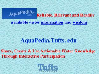 : Reliable, Relevant and Readily  available water  information  and  wisdom