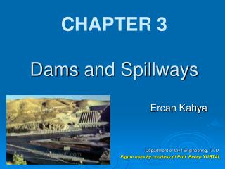 CHAPTER  3 Dams and Spillways