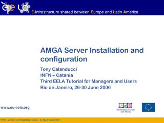 AMGA Server Installation and configuration