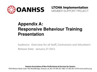 Appendix A:  Responsive Behaviour Training Presentation
