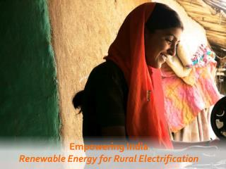 Empowering India Renewable Energy for Rural Electrification