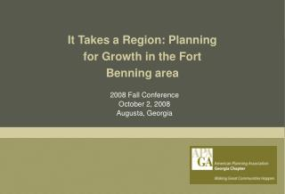 It Takes a Region: Planning for Growth in the Fort Benning area