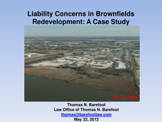 Liability Concerns in Brownfields Redevelopment: A Case Study