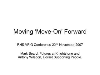 Moving 'Move-On' Forward