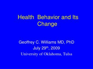 Health  Behavior and Its Change