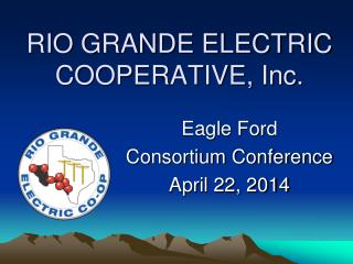 RIO GRANDE ELECTRIC COOPERATIVE, Inc.