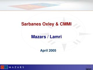 Sarbanes Oxley  CMMI  Mazars