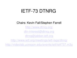 IETF-73 DTNRG