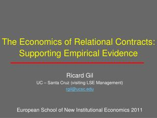 The Economics of Relational Contracts: Supporting Empirical Evidence