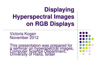 Displaying Hyperspectral Images on RGB Displays