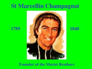 St Marcellin Champagnat